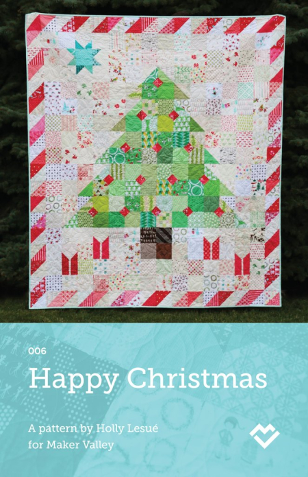 Happy-christmas-quilt-pattern-by-maker-valley-cover_503e5fe3-30c1-4ca5-8b77-52104ee945f5_1024x1024